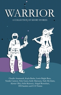 Book cover: WARRIOR – a collection of short stories from Ink & Locket Press
